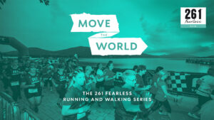 Come and Move The World with 261 Fearless